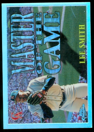1996 Topps Chrome Masters of the Game Refractors #8 Lee Smith