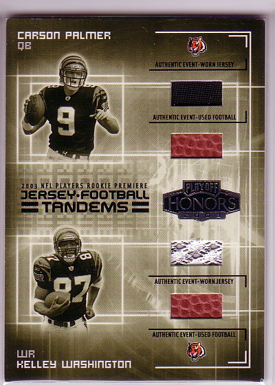 2003 Playoff Honors Jersey and Football Tandems #JFT1 Carson Palmer/Kelley Washington