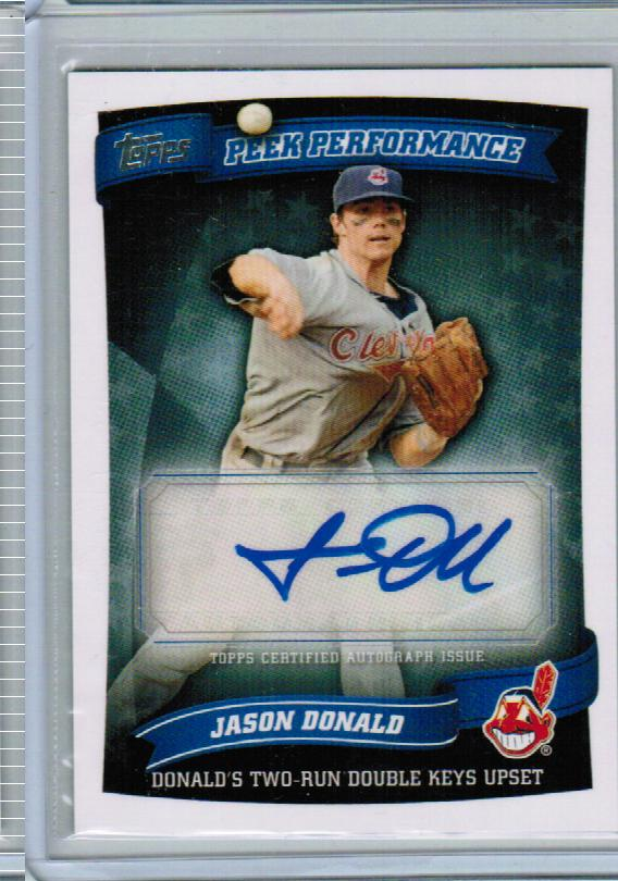 2010 Topps Update Peek Performance Autographs #JD Jason Donald B