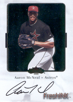 2000 Fleer Showcase Fresh Ink #26 Aaron McNeal