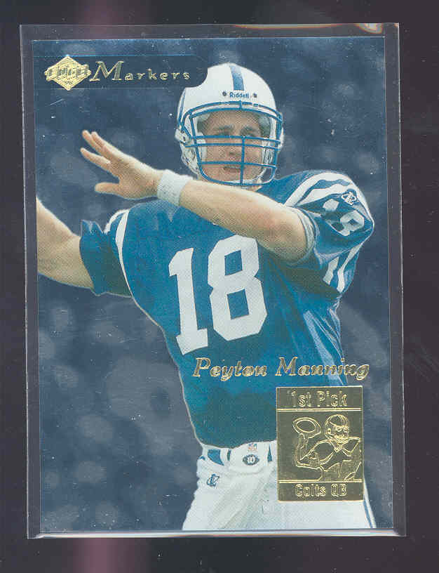 1998 Collector's Edge First Place Markers #13 Peyton Manning