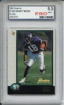 1998 Bowman #182 Randy Moss RC Graded Pro Mint+ 9.5