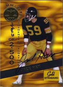 1994 Signature Rookies Gold Standard HOF Autographs #10 Jack Ham