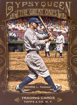 2011 Topps Gypsy Queen Great Ones #GO13 Lou Gehrig