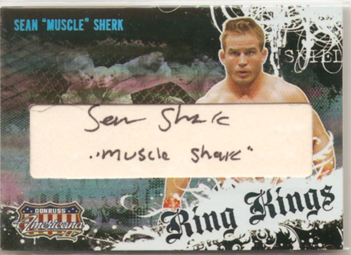 2008 Americana II Ring Kings Signature Directors Cut #SS Sean Sherk/100