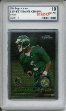 1996 Topps Chrome #159 Keyshawn Johnson RC Graded Gem Mint 10