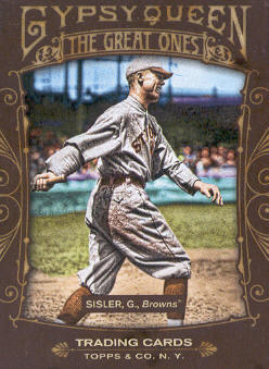2011 Topps Gypsy Queen Great Ones #GO7 George Sisler