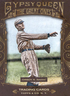 2011 Topps Gypsy Queen Great Ones #GO25 Walter Johnson