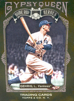 2011 Topps Gypsy Queen Home Run Heroes #HH21 Lou Gehrig