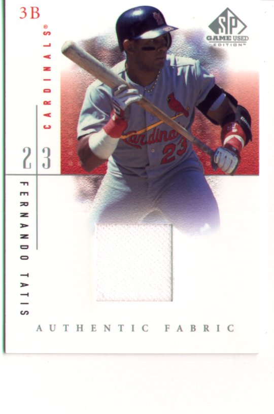 2001 SP Game Used Edition Jersey #FTa, Ferando Tatis, mint $25.00