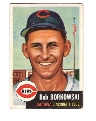 1953 Topps #7 Bob Borkowski DP