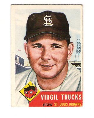 1953 Topps #96 Virgil Trucks