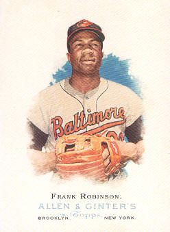 2006 Topps Allen and Ginter #267 Frank Robinson