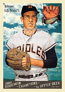2009 Upper Deck Goodwin Champions #86 Brooks Robinson