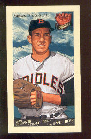 2009 Upper Deck Goodwin Champions Mini #86 Brooks Robinson