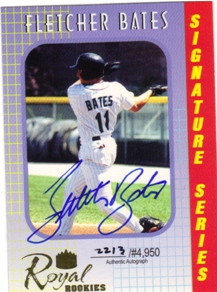 2000 Royal Rookies Autographs #1 Fletcher Bates