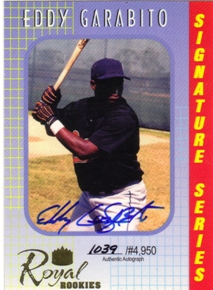 2000 Royal Rookies Autographs #2 Eddy Garabito
