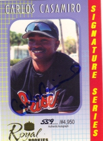 2000 Royal Rookies Autographs #25 Carlos Casimiro UER