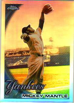 2010 Topps Chrome Refractors #7 Mickey Mantle