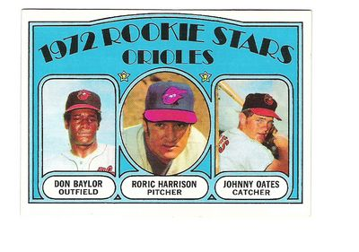 1972 Topps #474 Rookie Stars/Don Baylor/Roric Harrison RC/Johnny Oates RC