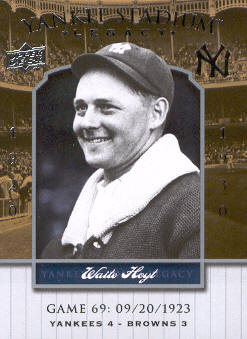 2008 Upper Deck Yankee Stadium Legacy Collection #69 Waite Hoyt