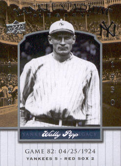 2008 Upper Deck Yankee Stadium Legacy Collection #82 Wally Pipp