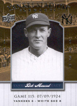 2008 Upper Deck Yankee Stadium Legacy Collection #115 Bob Meusel