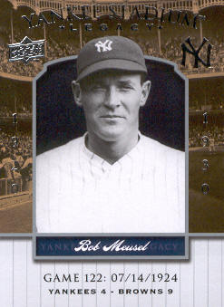 2008 Upper Deck Yankee Stadium Legacy Collection #122 Bob Meusel
