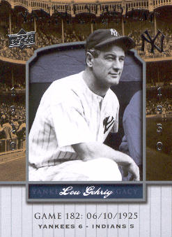 2008 Upper Deck Yankee Stadium Legacy Collection #182 Lou Gehrig