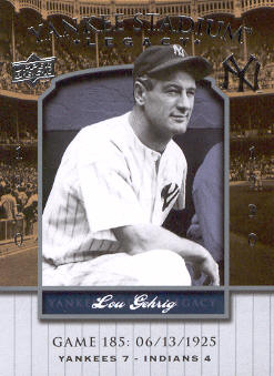 2008 Upper Deck Yankee Stadium Legacy Collection #185 Lou Gehrig