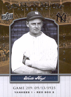 2008 Upper Deck Yankee Stadium Legacy Collection #219 Waite Hoyt