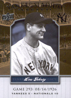 2008 Upper Deck Yankee Stadium Legacy Collection #293 Lou Gehrig