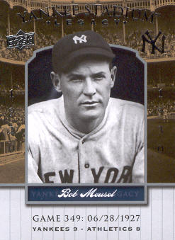 2008 Upper Deck Yankee Stadium Legacy Collection #349 Bob Meusel