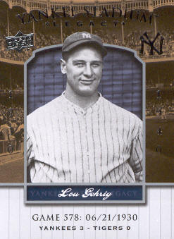 2008 Upper Deck Yankee Stadium Legacy Collection #578 Lou Gehrig