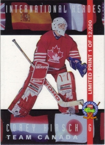 1994 Classic Pro Prospects International Heroes #LP14 Corey Hirsch