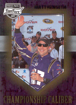 2011 Press Pass FanFare Championship Caliber #CC4 Matt Kenseth