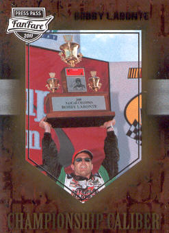 2011 Press Pass FanFare Championship Caliber #CC6 Bobby Labonte