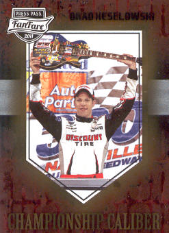 2011 Press Pass FanFare Championship Caliber #CC22 Brad Keselowski