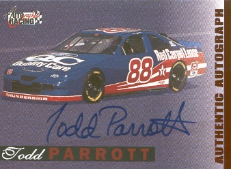 1996 Autographed Racing Autographs #40 Todd Parrott
