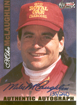 1996 Autographed Racing Autographs Certified Golds #35 Mike McLaughlin