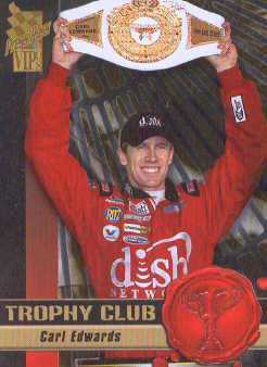 2008 VIP Trophy Club #TC7 Carl Edwards