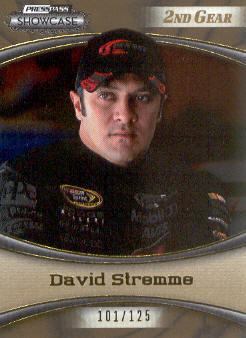 2009 Press Pass Showcase 2nd Gear #11 David Stremme