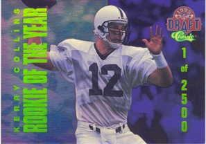 1995 Classic NFL Rookies ROY Redemption #5 Kerry Collins