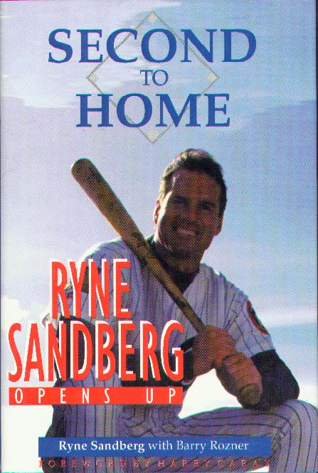 Second to Home - Ryne Sandberg (Hardcover - Autobiography - Lot of 10)