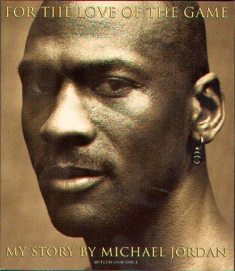 For The Love of the Game - Michael Jordan (Paper Back - Autobiography)