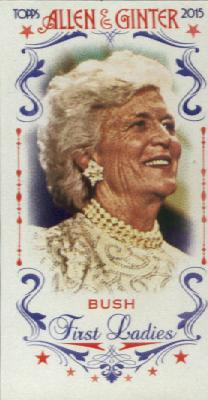2015 Topps Allen and Ginter Mini First Ladies #FIRST38 Barbara Bush