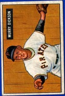 1951 Bowman #167 Murry Dickson