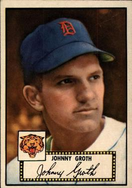 1952 Topps #25A Johnny Groth Black