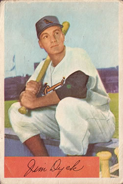 1954 Bowman #85A Jim Dyck .926/.956 Fielding Avg.