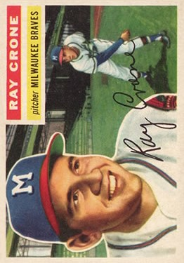 1956 Topps #76 Ray Crone